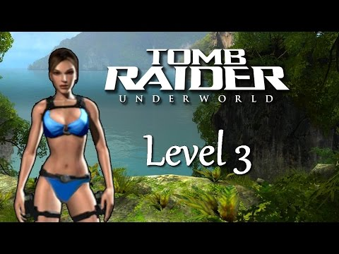 Tomb Raider Underworld #03 - Coastal Thailand (Blue Bikini MOD)