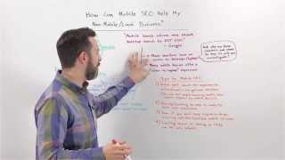 How Can Mobile SEO Help My Non Mobile or Local Business - Whiteboard Friday