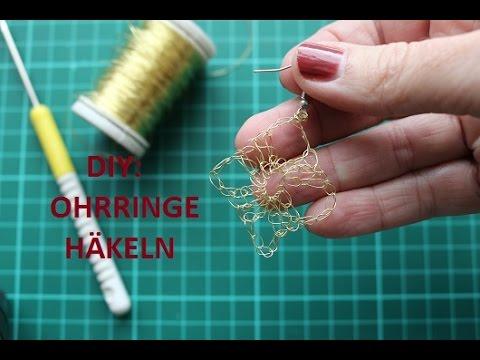 DIY: Ohrringe aus Draht häkeln - YouTube