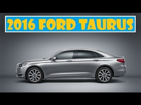 2016 Ford Taurus, unveiled some officially photos before Auto Shanghai 2015 debut
