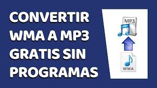 Cómo Convertir WMA a MP3 Sin Programas 2017