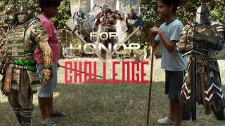 FOR HONOR IRL CHALLENGE (EPIC FAIL)