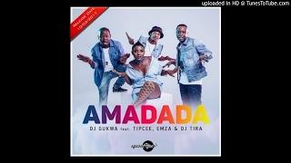 DJ Gukwa - Amadada (feat. DJ Tira, Emza & Tipcee).mp3