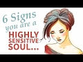 6 signs you are a highly sensitive person