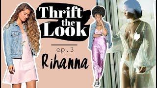 Thrifting RIHANNA