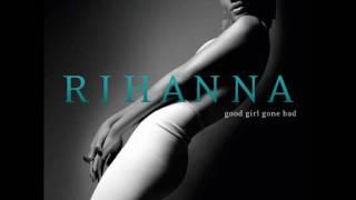 Rihanna - Breakin' Dishes (Explicit + DL LINK)
