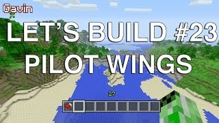 Let's Build in Minecraft - Pilot Wings