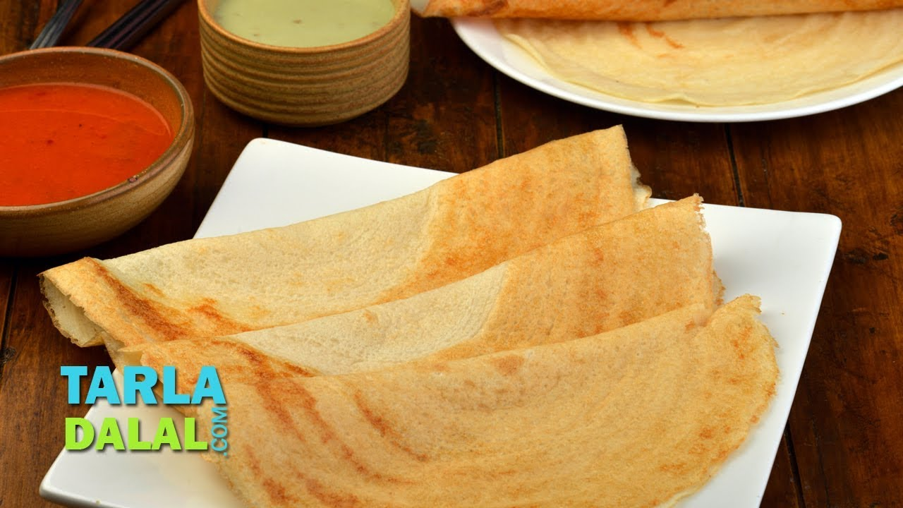 crispy paper dosa by tarla dalal youtube