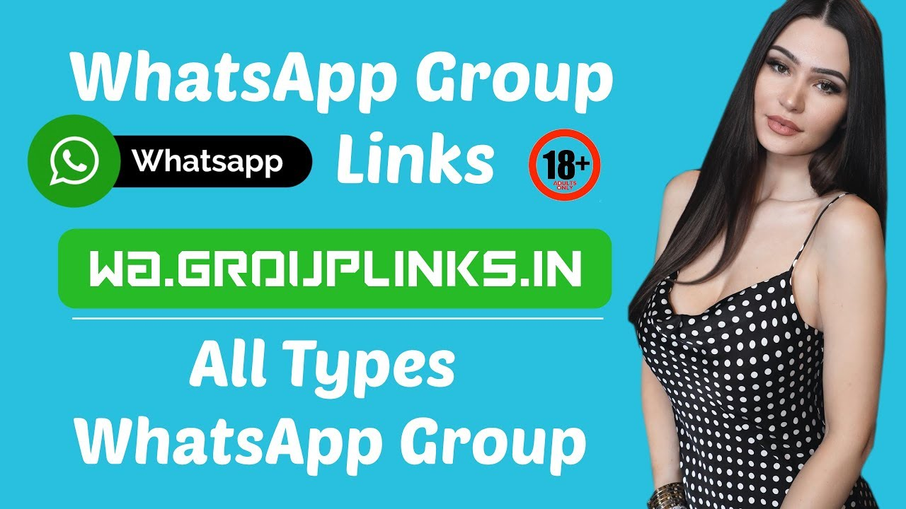 WhatsApp Group Links   Join, Share, & Submit WhatsApp Groups Links, All  Type Group Links