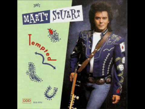Marty Stuart ~ Tempted