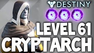Destiny: Level 61 Cryptarch / How To Rank Fast / Best Way To Get Legendary Engrams