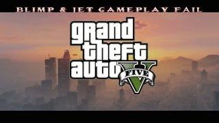 GTA 5 Blimp and jet gameplay fail