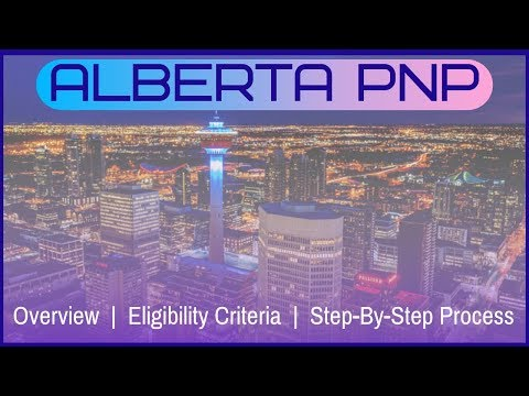 🇨🇦 AINP - Alberta Immigrant Nominee Program - All You Need To Know