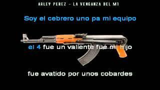 La venganza del m1 - Karaoke - Arley Perez