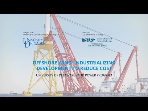Offshore Wind  -  Industrializing Development to Reduce Cost