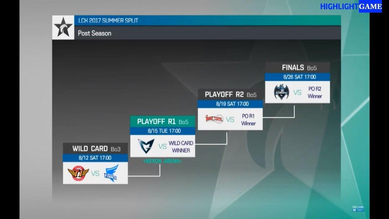 Playoff LCK Mùa Hè 2017 | Lịch thi đấu vòng Playoff LCK Mùa Hè 2017 | LCK Mùa Hè 2017