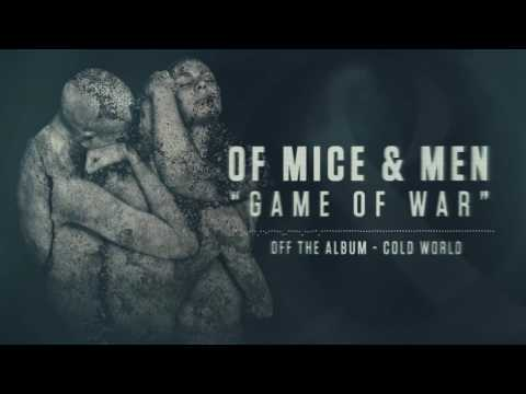 Of Mice & Men - Game of War