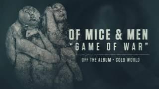 Of Mice & Men - Game of War
