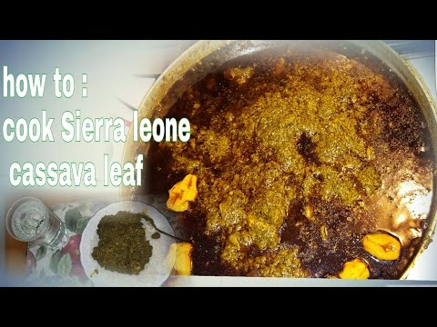 HOW TO : COOK THE BEST SIERRA LEONIAN CASSAVA LEAF SOUP | SALONE FOOD |