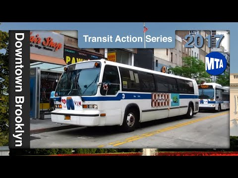 Downtown Brooklyn Buses Spring 2017 - Transit Action Series