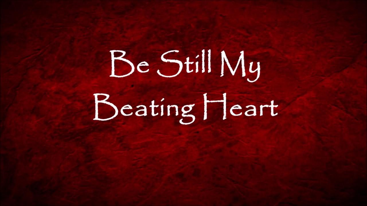 my heart will be_Sting - Be Still My Beating Heart - Lyrics - YouTube