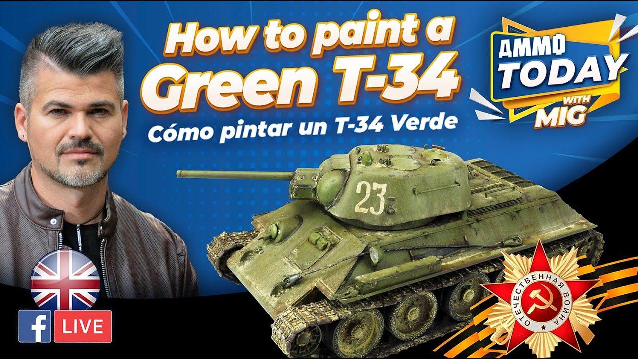 Download How to paint a Green T-34  by Mig Jimenez / Cómo pintar un T-34 Verde por Mig Jimenez