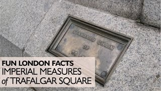The Imperial Measures Of Trafalgar Square