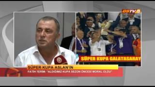 Süper Kupa 2013 | Maç Sonu: Fatih Terim