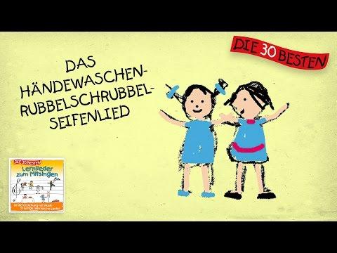 Das Händewaschenrubbelschrubbelseifenlied  - Die besten Lernlieder zum Mitsingen    Kinderlieder