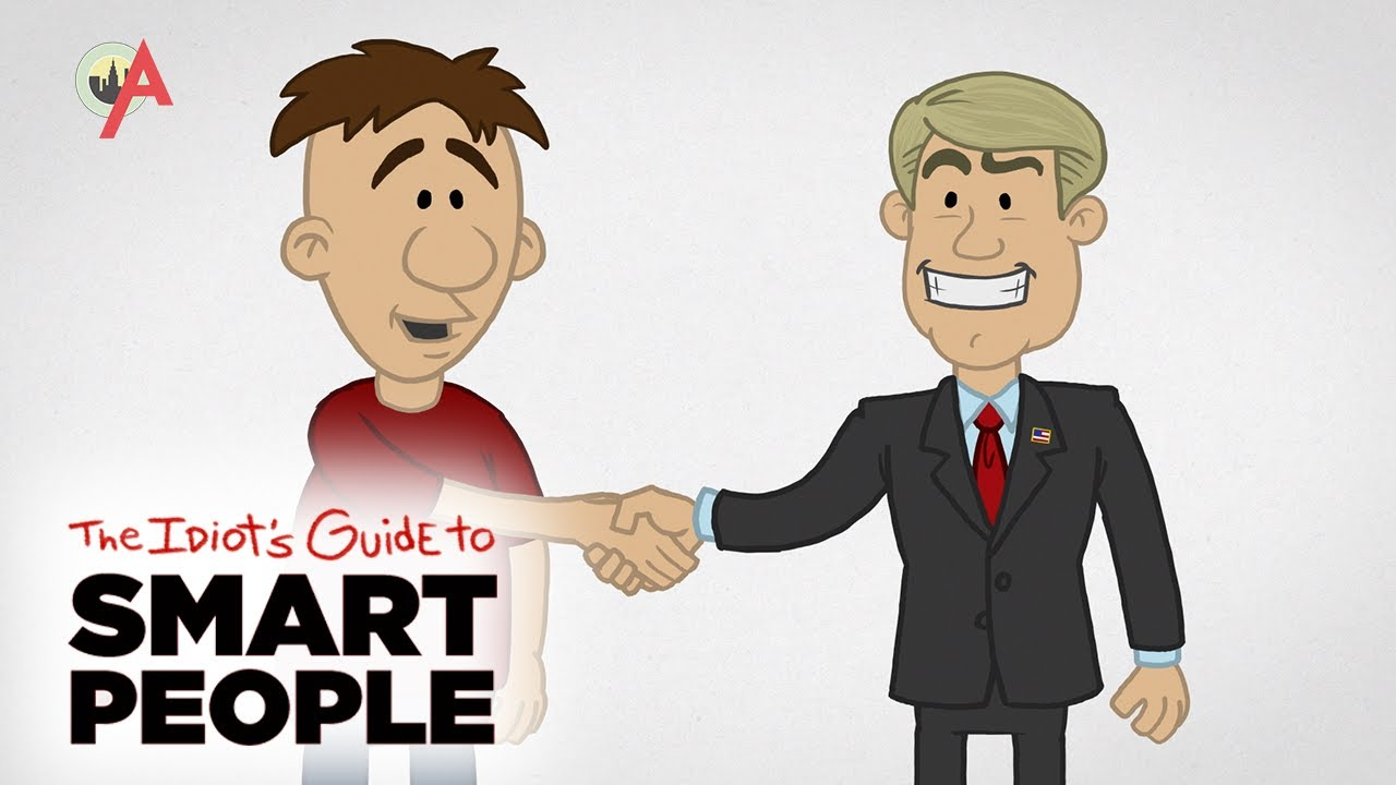Politics - The Idiot's Guide to Smart People