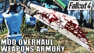 Fallout 4 Mod Overhaul - Weapons Armory
