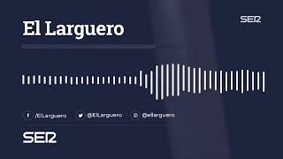 El Larguero EN VIVO: el Athletic congela al Barça para empezar La Liga Video