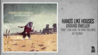 Hands Like Houses - Don