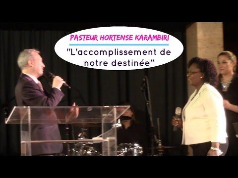 """""""L'accomplissement de notre destinée"""" - Pasteur H. KARAMBIRI"""