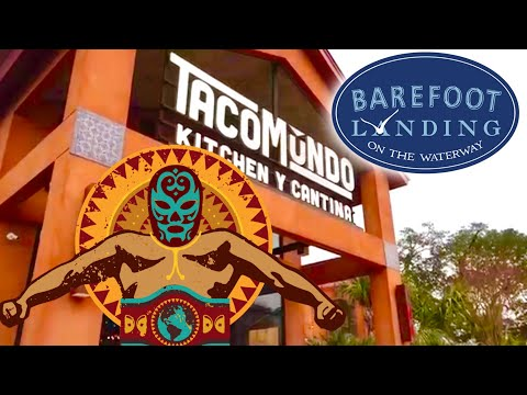 Taco Mûndo Kitchen Y Cantina Barefoot Landing - North Myrtle Beach, SC | Restaurants