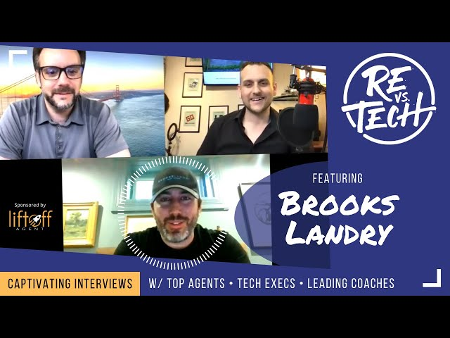 Real Estate Vs Tech with Brooks Landry- Episode 028