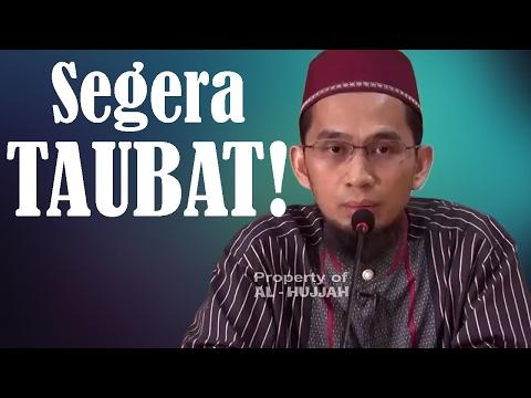 SEGERA TAUBAT! - Ustadz Adi Hidayat, Lc, MA