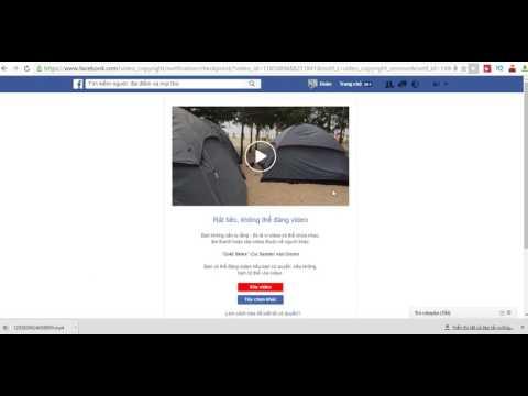 Hướng dẫn up Video lên Facebook không dính nhạc bản quyền