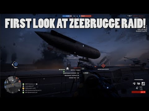 NEW MAP! - ZEEBRUGGE RAlD! - Battlefield 1 turning tides