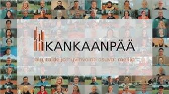 Äly, taide ja hyvinvointi asuvat meillä - Kankaanpään kaupungin esittelyvideo