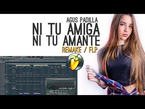 Agus Padilla - Ni Tu Amiga Ni Tu Amante (Remake/Instrumental/Karaoke)