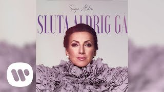 Sonja - Sluta Aldrig Gå (Official Audio)