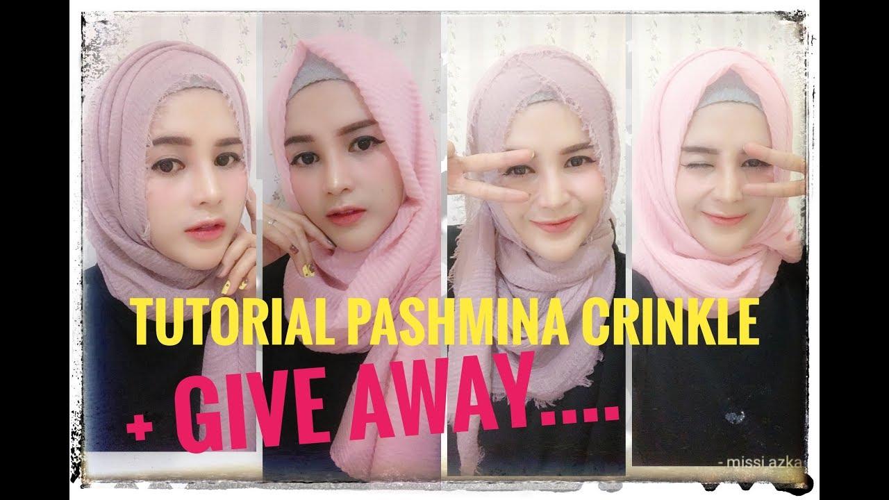 Give Away Tutorial Hijab Pashmina Crinkle Shawl Give Away Youtube