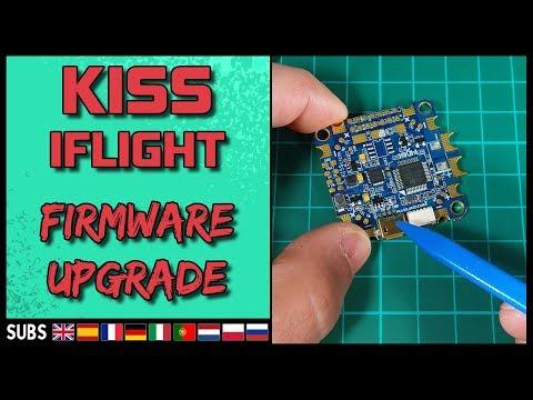 KISS IFLIGHT AIO - Firmware Upgrade