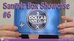 [vape] 3 Dollar Vape Club ~ Sample Box Showcase #6