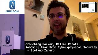 Crouching hacker, killer robo? Removing fear from cyber-physical security | Stefano Zanero | NULLCON