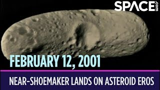 OTD in Space – February 12: NEAR-Shoemaker Lands on Asteroid Eros