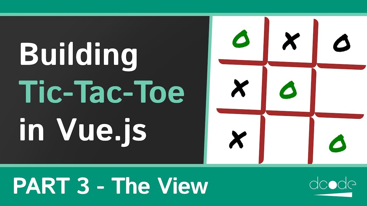 Creating the View - Building a Tic-Tac-Toe game with Vue.js - P 3/3