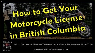 How to Get Your Motorcycle License in British Columbia | Class 6 | Class 8