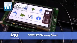 Mouser Presents: ST Microelectronics STM32 F7 Discovery Kit